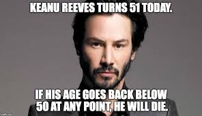 Keanu Reeves Meme Picture - a sad fact of keanu reeves life imgflip