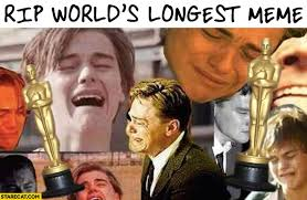 Memes Dicaprio - rip the worlds longest meme 1993 2016 leonardo dicaprio without an