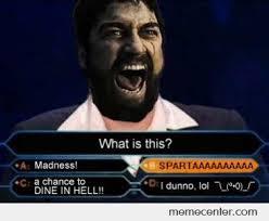 Sparta Meme - sparta by zetron x meme center
