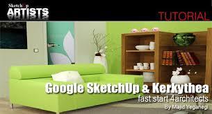 tutorial google sketchup 7 pdf google sketchup and kerkythea fast start 4architects sketchup