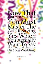 wedding wishes dialogue 80 beautiful wedding wishes and quotes quotes sayings