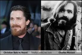 Charles Manson Meme - christian bale with beard totally looks like charles manson