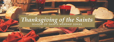 thanksgiving of the saints the united methodist church of st clair