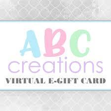 e gift card e gift card abc creations