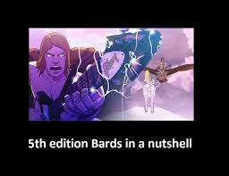 D D Memes - 5th edition bards damn dungeons and dragons know your meme
