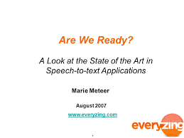 are we ready a look at the state of the art in speech to text