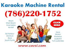 rent karaoke machine where to rent a karaoke machine in miami