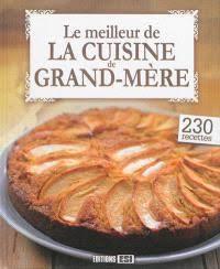 recette cuisine de nos grand mere librairie mollat bordeaux les recettes du sud ouest de grand mère