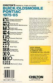used chilton buick oldsmobile pontiac 1975 1985 repair manual