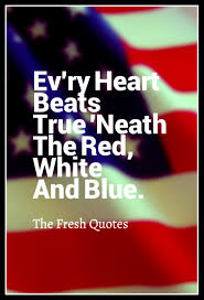 Blue White Red White Blue Flag Ev U0027ry Heart Beats True U0027neath The Red White And Blue Flag Day