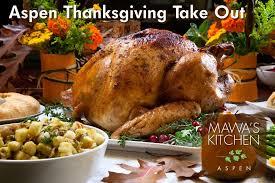 aspen thanksgiving 2017 up menu mawa s kitchen aspen