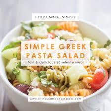 pasta salad simple greek pasta salad easy 20 minute recipe