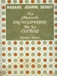 la cuisine de benoit la nouvelle encyclopédie de la cuisine édition de luxe cuisine