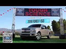 2018 ford f 150 tough science u2013 tackle test f 150 ford youtube