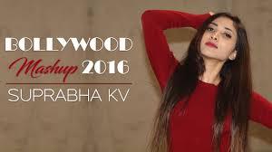 bollywood mashup songs 2016 best romantic songs ft suprabha