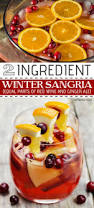 thanksgiving sangria recipe 6 two ingredient easy holiday drink recipes with alcohol