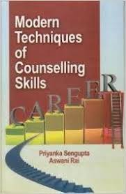 Counselling Skills And Techniques Buy Modern Techniques Of Counselling Skills Book At Low
