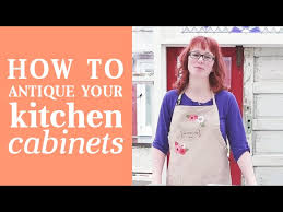 how to paint kitchen cabinets antique look how to give your kitchen cabinets an antique look glazing
