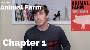 animal farm chapter 1 summary youtube