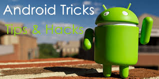 android tricks 15 best android tricks tips hacks 2018 safe tricks