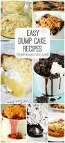 20 easy dump cake recipes park ranger john