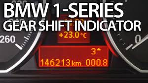 how to check on bmw 1 series how to activate gear shift indicator in bmw 1 series e81 e82 e87