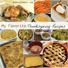 my favorite thanksgiving recipes andrea dekker