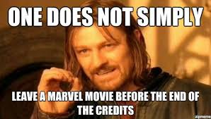 Meme One Does Not Simply - one does not simply leave a marvel movie before the end of the