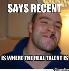 My Man Meme - my man good guy greg by craymac meme center