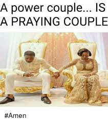 Praying Memes - a power couple iss a praying couple amen meme on me me