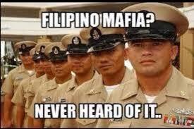 Filipino Meme - the myth of the filipino mafia beligerentbetty