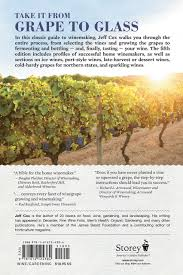 from vines to wines 5th edition the complete guide to growing