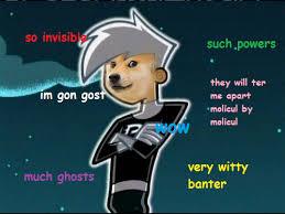 Doge Meme Tumblr - danny phantom memes