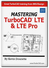 mastering turbocad lte and lte pro turbocad via imsi design