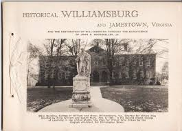 historical williamsburg and jamestown virginia and the