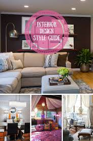 Interior Design Styles Defined Interior Design Style Guide