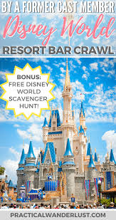 Walt Disney World Resorts Map by The Disney World Resort Bar Crawl Disney For Adults