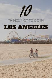 things to do in los 25 trending los angeles ideas on pinterest los angeles
