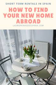 long term rentals europe short term rentals in spain how to find your new home abroad