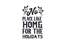 no place like home for the holidays creative fabrica