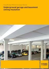 underground garage and basement ceiling insulation xella ytong