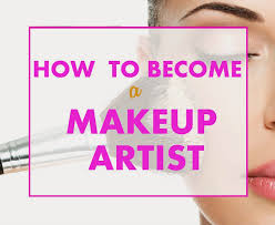 learn makeup artistry becoming a makeup artist how to become a makeup artist timeline