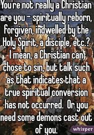 you re not really a christian are you spiritually reborn
