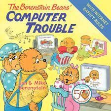 berenstein bears books the berenstain bears computer trouble book by jan berenstain
