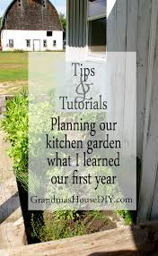 kitchen garden planning the good the bad and what i learned this