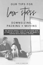 downsizing tips our tips for low stress downsizing packing and moving thyme is honey