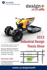 Industrial Design Thesis Ideas 2012 Humber College Industrial Design Thesis Show Design Bytes