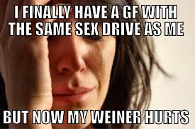 Have Sex With Me Meme - too much sex problem imgur