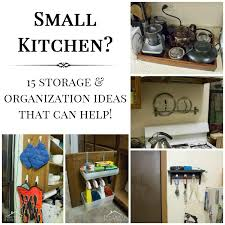 kitchen organisation ideas 15 small kitchen storage organization ideas