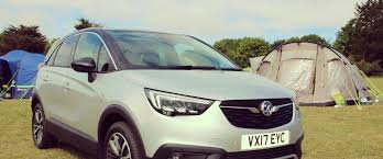 vauxhall colorado vauxhall crossland x review camping in kent family traveller